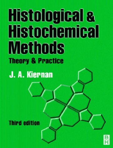 9780750631068: HISTOLOGICAL & HISTOCHEMICAL METHODS 3ED: Theory and Practice (Hodder Arnold Publication)
