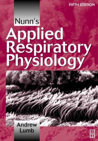9780750631075: Nunn's Applied Respiratory Physiology, 5e