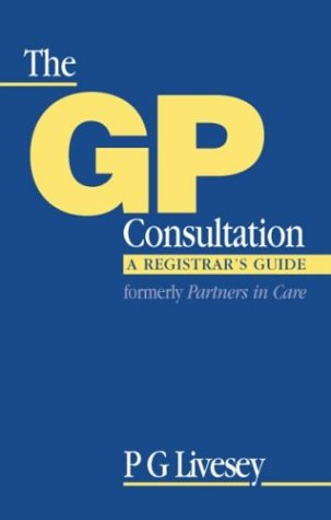 9780750631303: GP Consultation: A Registrar's Guide