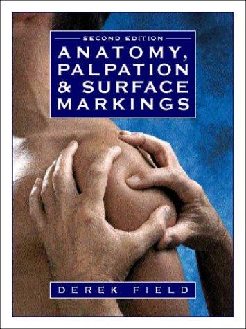 9780750631433: Anatomy, Palpation, and Surface Markings