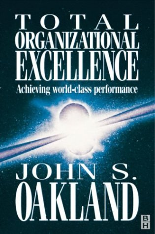 9780750632096: Total Organizational Excellence: Achieving world-class performance