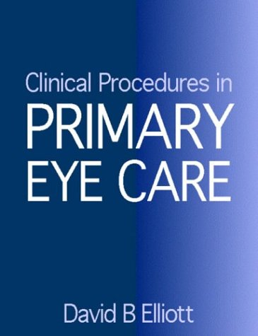 9780750632133: Clinical Procedures in Primary Eye Care: A Practical Manual, 1e
