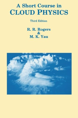 9780750632157: A Short Course in Cloud Physics