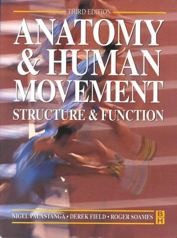 9780750632683: Anatomy and Human Movement: Structure and Function, 3e (Physiotherapy Essentials)