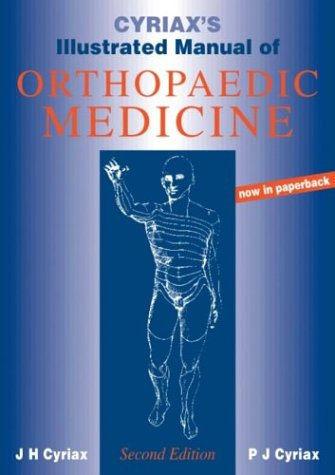 9780750632744: Cyriax's Illustrated Manual of Orthopaedic Medicine