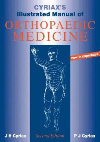 9780750632744: Cyriax's Illustrated Manual of Orthopaedic Medicine