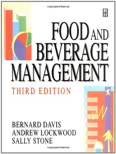 Food and Beverage Management, Third Edition: Bernard Davis, Andrew Lockwood, SALLY STONE