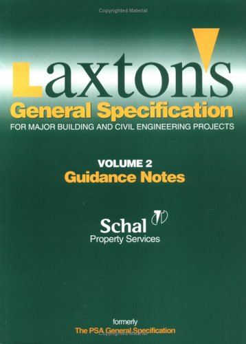 LAXTON'S GENERAL SPECIFICATION FOR MAJOR BUILDING AND CIVIL ENGINEERING PROJECTS