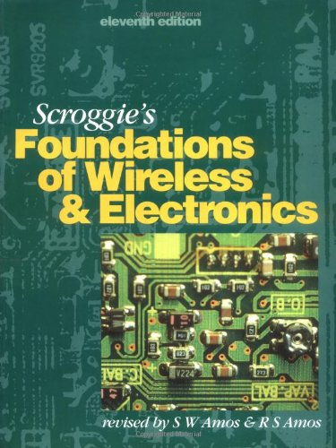 9780750634304: Scroggie's Foundations of Wireless and Electronics, Eleventh Edition