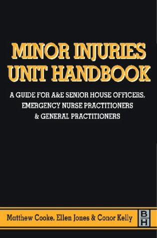 9780750634519: MINOR INJURIES UNIT HANDBOOK (Hodder Arnold Publication)