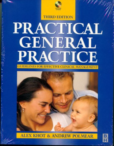 9780750634625: Practical General Practice: Guidelines for Logical Management, 3e