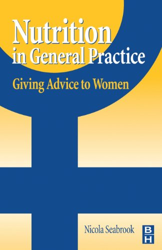 Nutrition in General Practice: Giving Advice to Women: Nicola Seabrook