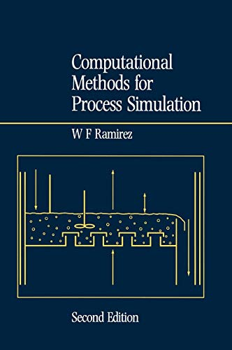 9780750635417: Computational Methods for Process Simulation, Second Edition