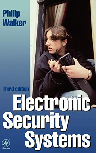 9780750635431: Electronic Security Systems, Third Edition: Reducing False Alarms