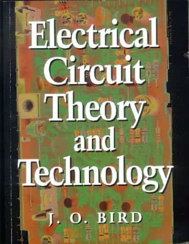 9780750635523: Electrical Circuit Theory and Technology