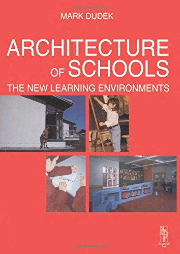 9780750635851: Architecture of Schools: The New Learning Environments