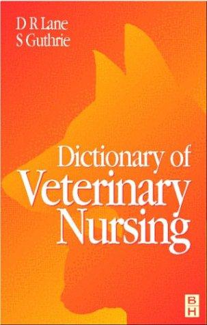 9780750636155: Dictionary of Veterinary Nursing
