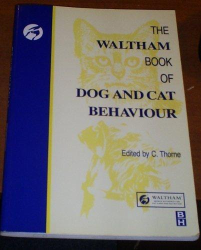 9780750636292: Waltham Book of Dog and Cat Behaviour, 1e
