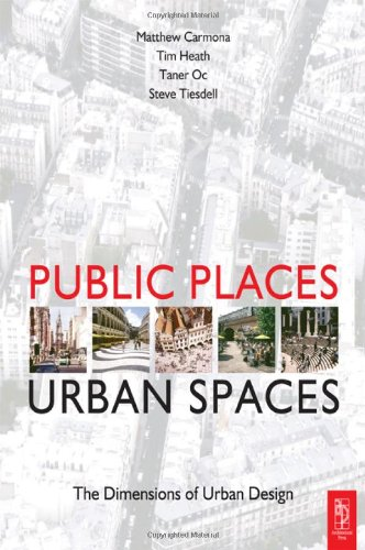 9780750636322: Public Places - Urban Spaces: A Guide to Urban Design