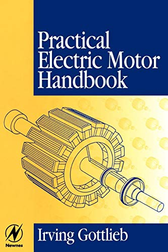 9780750636384: Practical Electric Motor Handbook
