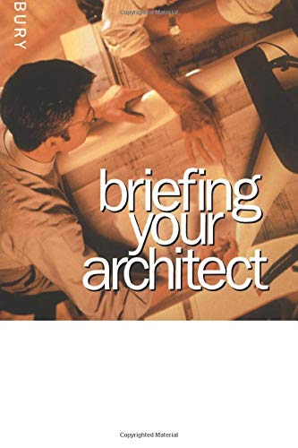 9780750636421: Briefing Your Architect, Second Edition