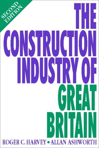 9780750636568: The Construction Industry of Great Britain, Second Edition