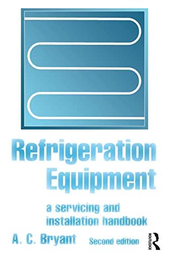 Refrigeration Equipment, Second Edition