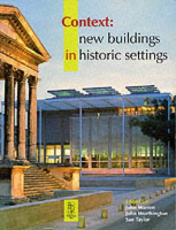 9780750637381: Context: New Buildings in Historic Settings