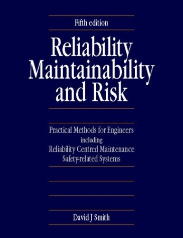 9780750637527: Reliability, Maintainability and Risk, Fifth Edition