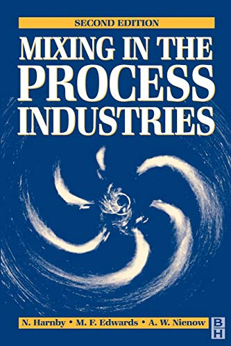 Mixing in the Process Industries: Second Edition: N. Harnby, A.W.