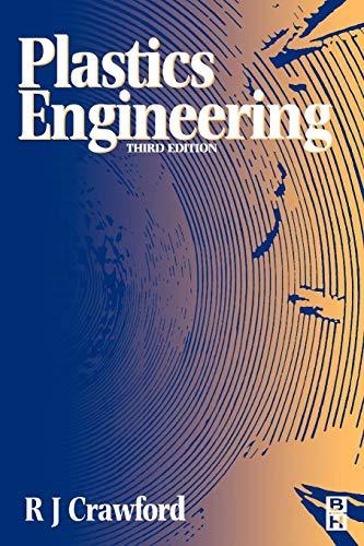 9780750637640: Plastics Engineering, Third Edition