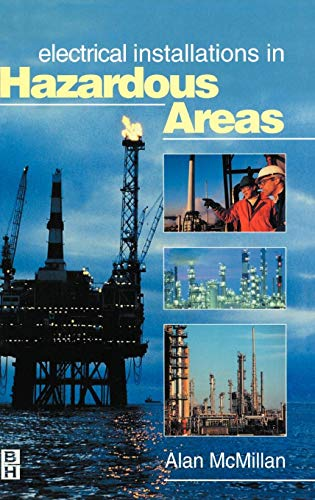 9780750637688: Electrical Installations in Hazardous Areas