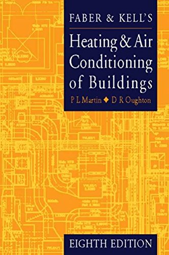 Faber and Kell's Heating and Air Conditioning of Buildings, Eighth Edition: Oughton, Doug, ...