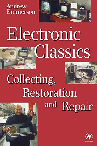 9780750637886: Electronic Classics: Collecting, Restoration and Repair