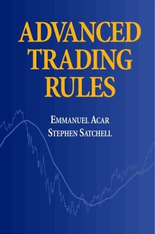 9780750638173: Advanced Trading Rules (Quantitative Finance)