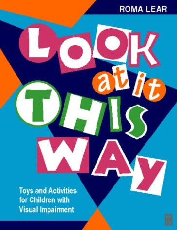 Look At It This Way: Toys and: Lear, Roma