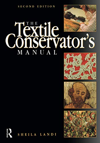 9780750638975: Textile Conservator's Manual, Second Edition (Butterworth-Heinemann Series in Conservation and Museology)