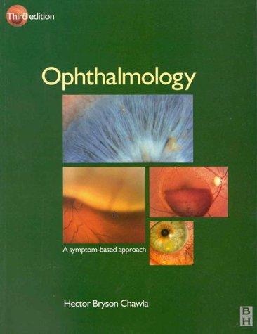 9780750639798: Ophthalmology: A Symptom-Based Approach, 3e