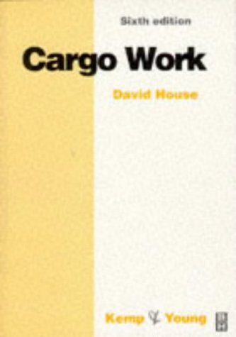 9780750639880: Cargo Work, Sixth Edition (Kemp & Young)