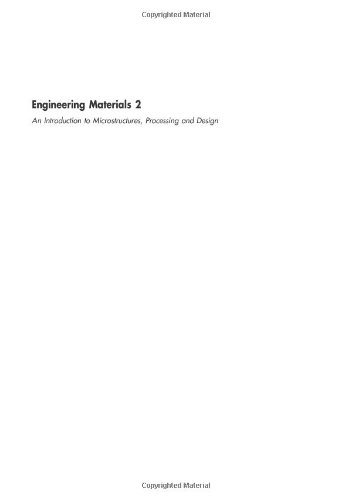 9780750640190: Engineering Materials Volume 2, Second Edition: An Introduction to Microstructures, Processing and Design (International Series on Materials Science and Technology)