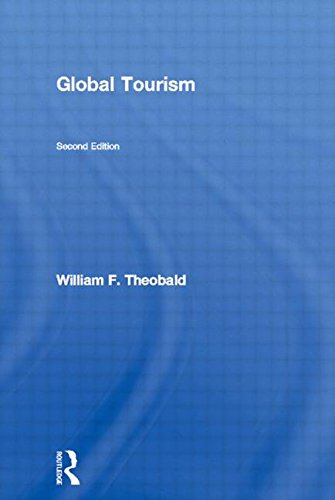 Global Tourism: The next decade: William F Theobald