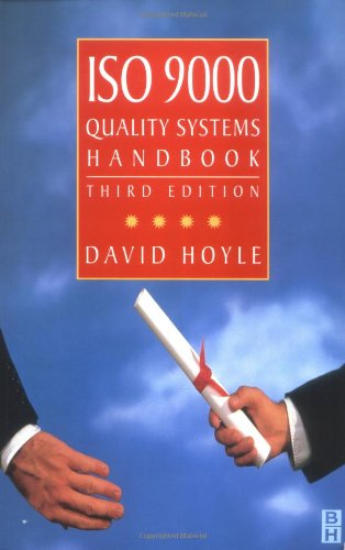 9780750640244: ISO 9000 Quality Systems Handbook, Third Edition