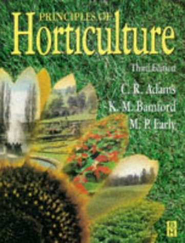Principles of horticulture: charles adams: 9780750686945.