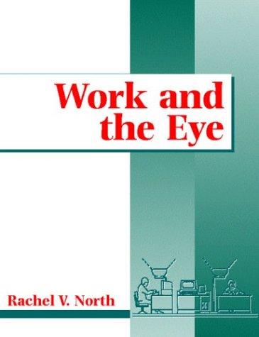 9780750640459: Work & The Eye, 1e