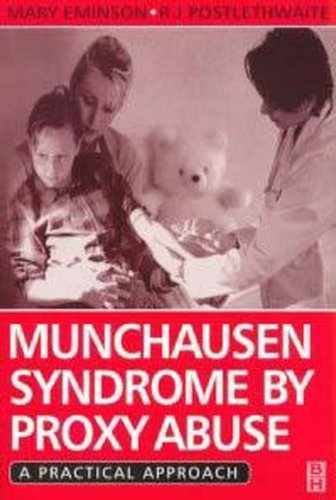 9780750640725: Munchausen Syndrome by Proxy Abuse: A Practical Approach