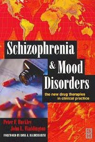 9780750640961: Schizophrenia and Mood Disorders: The New Drug Therapies in Clinical Practice