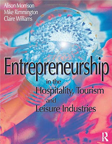 9780750640978: Entrepreneurship in the Hospitality, Tourism and Leisure Industries