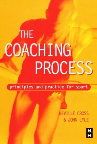 9780750641319: The Coaching Process: Principles and Practice for Sport
