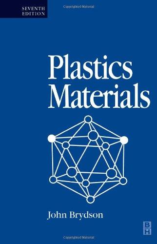 Plastics Materials, Seventh Edition: Brydson, J A