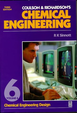 9780750641425: Coulson and Richardson's Chemical Engineering: Chemical Engineering Design v. 6 (Coulson & Richardson's chemical engineering)